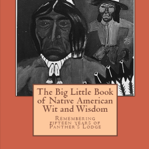The Big Little Book of Native American Wit and Wisdom