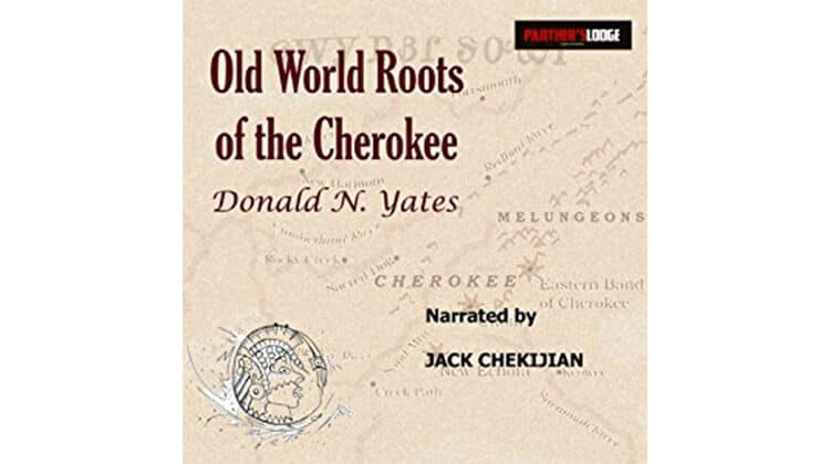 Old World Roots of the Cherokee Audiobook