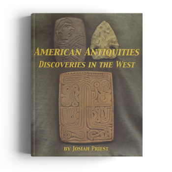 American Antiquities: Discoveries in the West