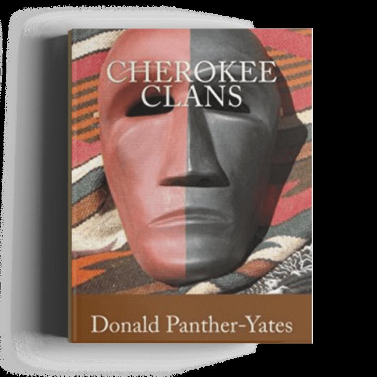 Cherokee Clans: An Informal History