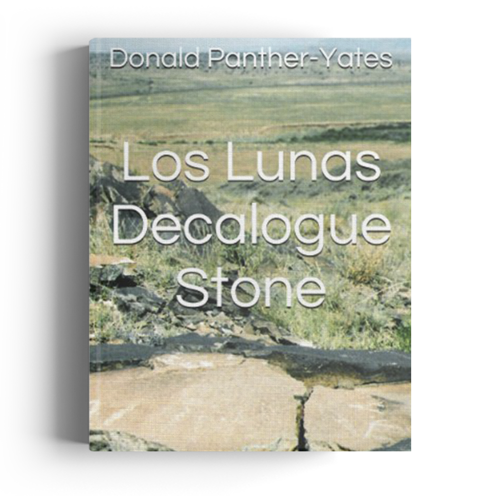 Los Lunas Decalogue Stone: Eighth Century Hebrew Monument in New Mexico