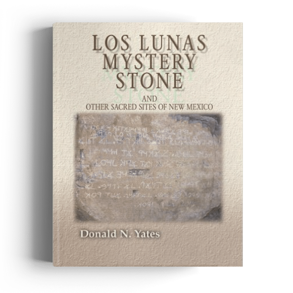 Los Lunas Mystery Stone and Other Sacred Sites of New Mexico