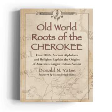 Old World Roots of the Cherokee
