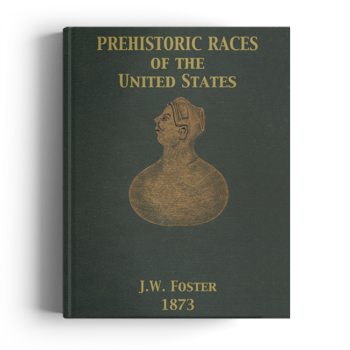Prehistoric Races of the United States