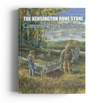 The Kensington Rune Stone: Compelling New Evidence