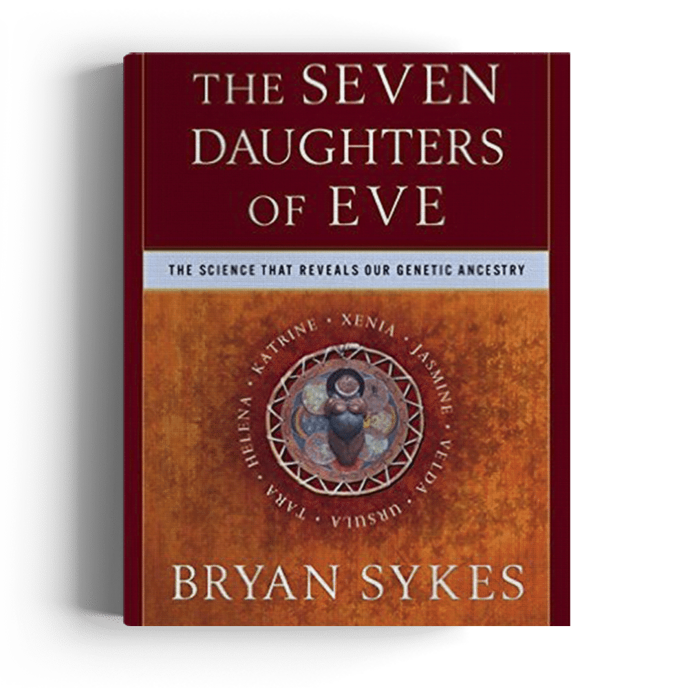 The Seven Daughters of Eve: The Science That Reveals Our Genetic Ancestry (Paperback)
